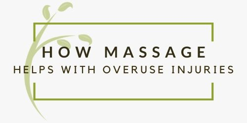 How Massage Therapy Can Reduce Your Overuse Injuries