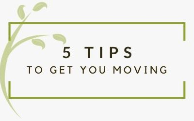 5 Tips to Get You Moving