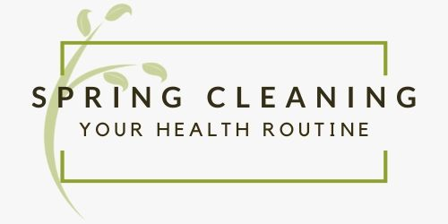 spring clean health routine