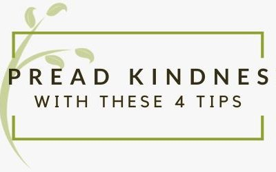 4 Simple Ways To Spread Kindness