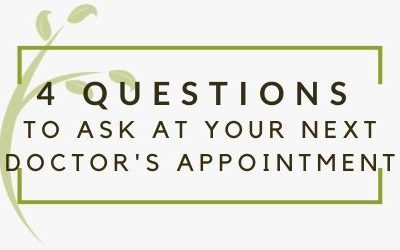 4 Questions to Ask At Your Next Doctor's Appointment