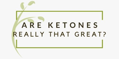 Are Ketone Drinks Really That Great?