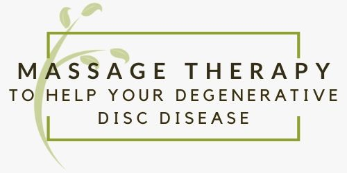 4 Ways Massage Therapy Can Help Your Degenerative Disc Disease